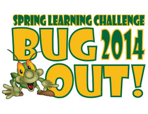 Spring Learning Challenge Bug Out 2014